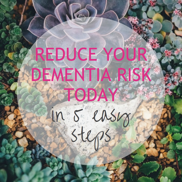 reduce your dementia risk today